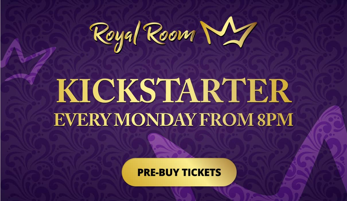 Every Monday from 8pm, you can play in our Kickstarter room which you can find under our Royal Room tab in the bingo lobby to win tickets to the Kickstarter Final.